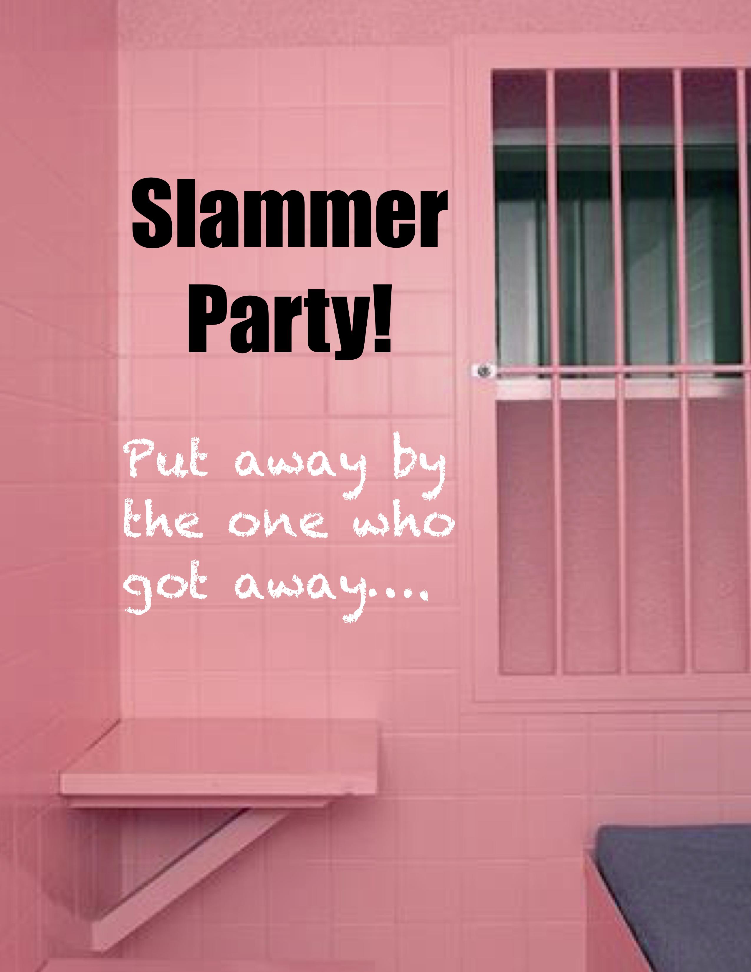 Slammer Party Poster